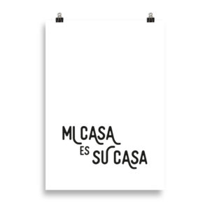 Mi Casa - Word Print by Candima