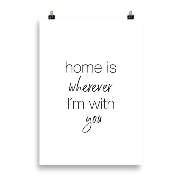 Home is wherever I'm with you - Word Print by Candima