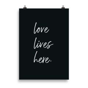 love lives here B&W - Word Print by Candima