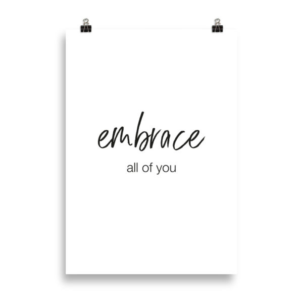 Word Print - Embrace all of you by Candima